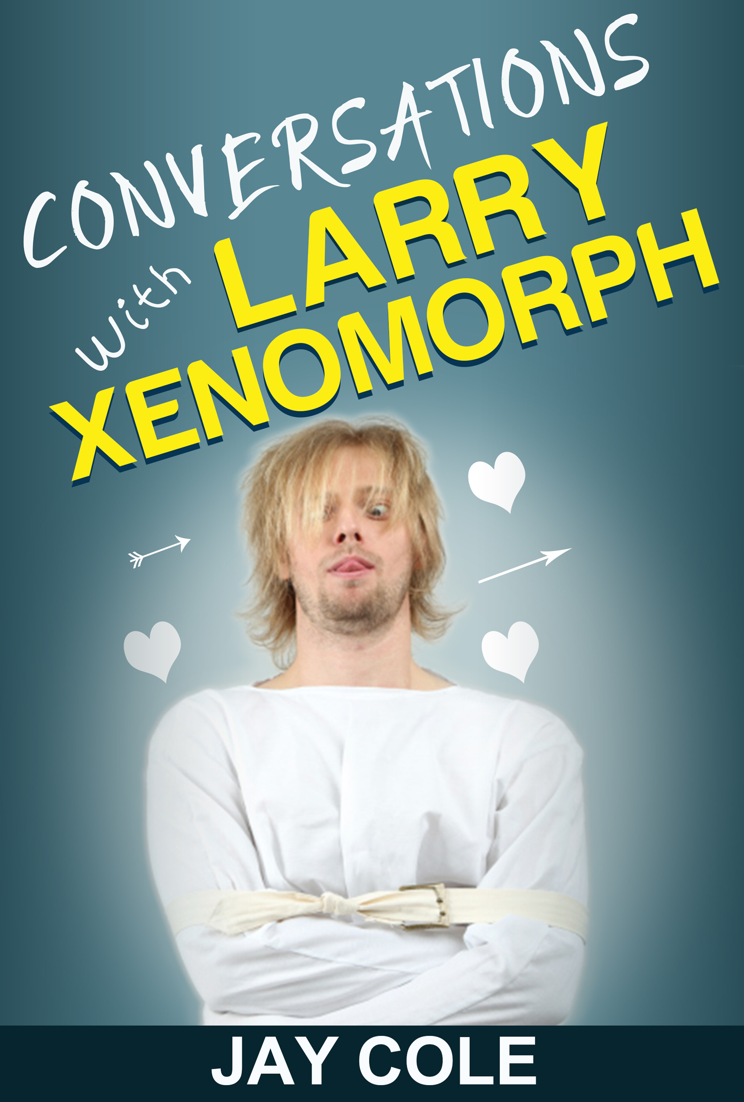 "New from Jay Cole: ""Conversations with Larry Xenomorph"""